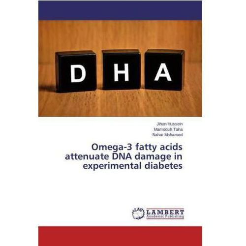 Omega-3 fatty acids attenuate DNA damage in experimental diabetes