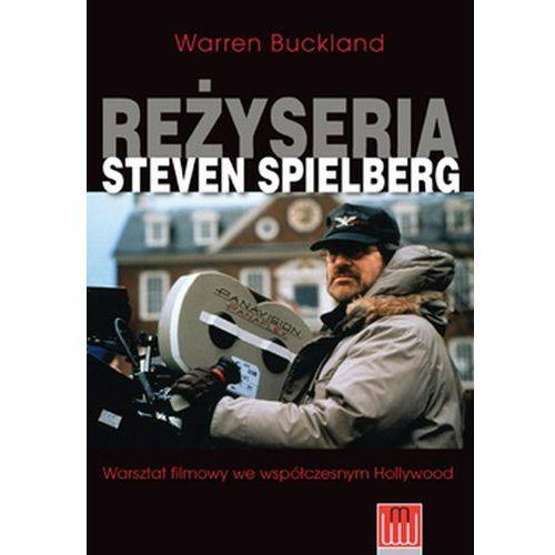 Reżyseria Steven Spielberg Warsztat filmowy we wsp - Jeśli zamówisz do 14:00, wyślemy tego samego dnia., Wojciech Marzec