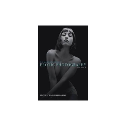 Mammoth Book of Erotic Photography (9781780339993)