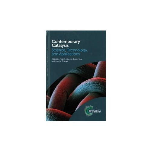 Contemporary Catalysis: Science, Technology and Applications
