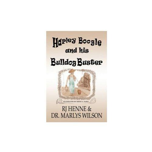 Harley Boogle and His Bulldog Buster
