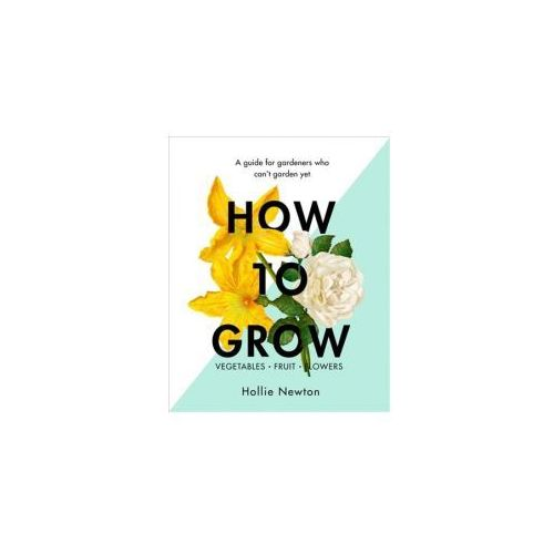 How To Grow (9781409169321)