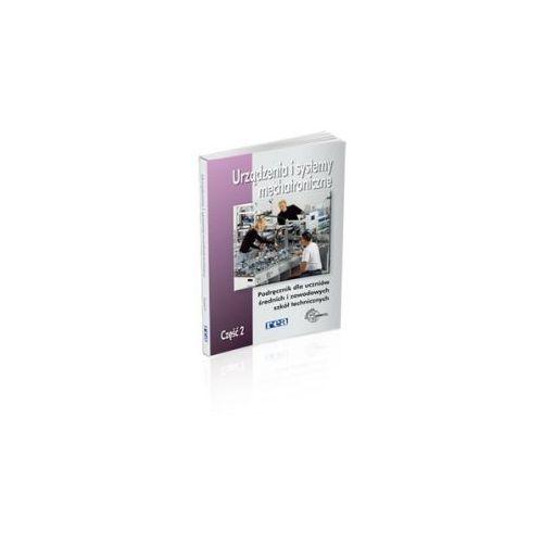 Urządzenia i systemy mechatroniczne cz.2 Podręcznik (2014)