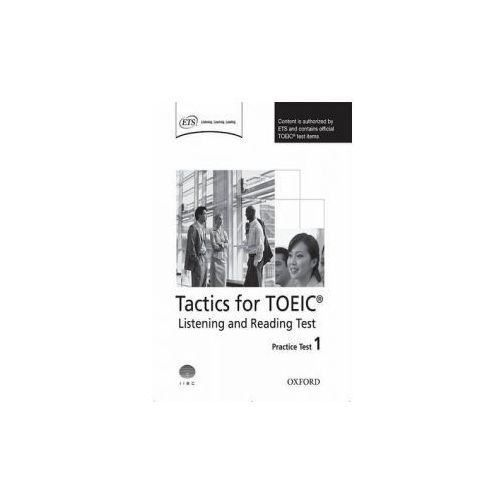 Tactics for TOEIC (R) Listening and Reading Test: Practice Test 1