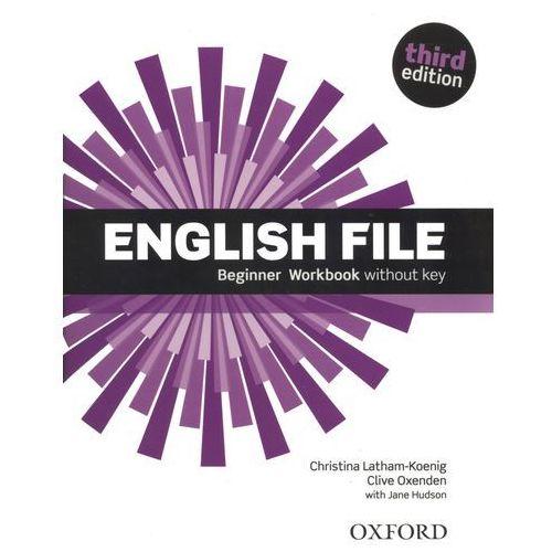 English File 3Ed Beginner. Ćwiczenia bez Odpowiedzi, oprawa miękka