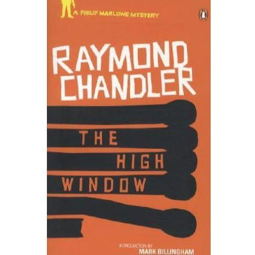 The High Window : Classic Hard-Boiled Detective Fiction