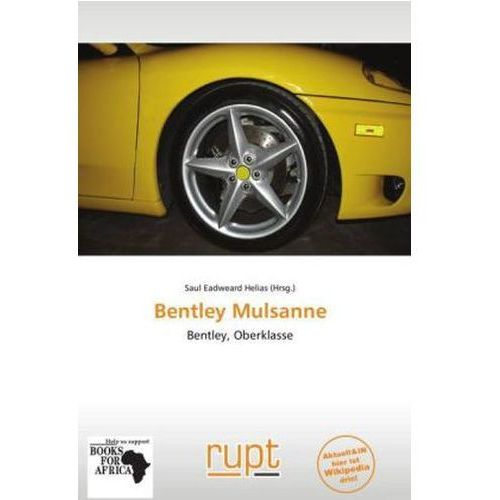 Bentley Mulsanne (9786137861776)