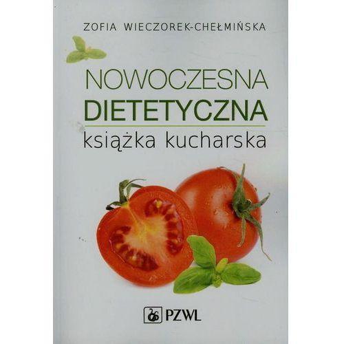 Nowoczesna dietetyczna książka kucharska, PZWL - OKAZJE