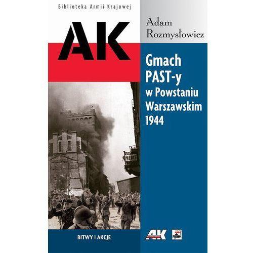 Gmach PAST-y w Powstaniu Warszawskim 1944, Adam Rozmysłowicz