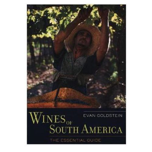 Wines Of South America (9780520273931)