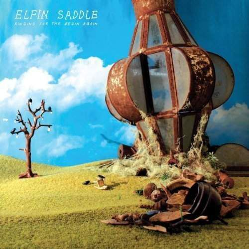 Elfin Saddle - Ringing For The Begin Again