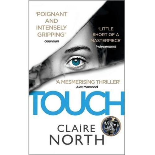 Claire North - Touch, North, Claire