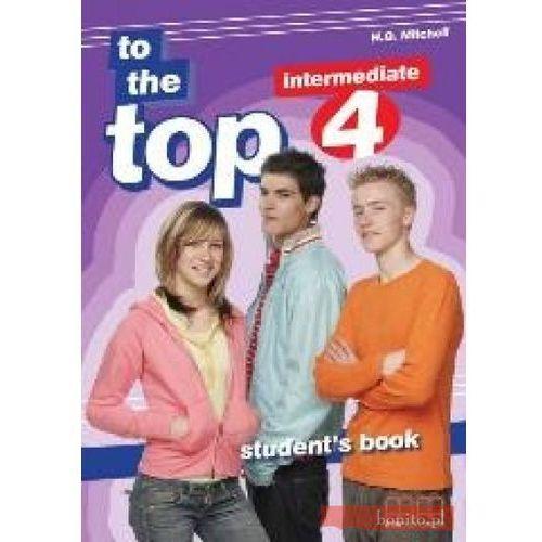 JĘZYK ANGIELSKI 3 GIMNAZJUM PODRĘCZNIK. TO THE TOP 4