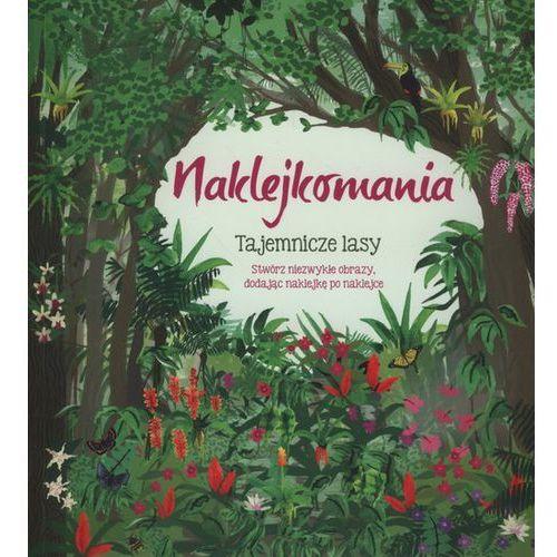 Naklejkomania Tajemnicze lasy - Wydawnictwo Olesiejuk
