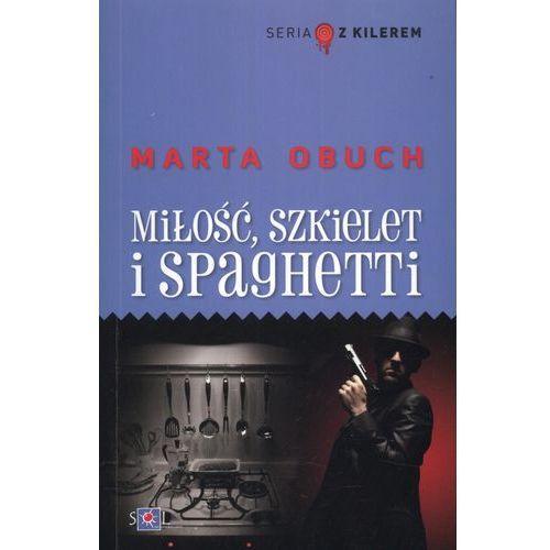 Miłość szkielet i spaghetti, Obuch Marta