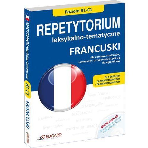 Repetytorium Leksykalno-Tematyczne. Francuski + Cd, oprawa miękka