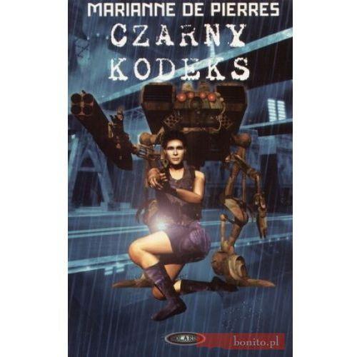 Czarny kodeks - Marianne Pierres, rok wydania (2006)