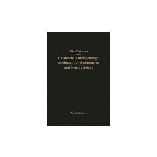 Vita-Massenez Chemische Untersuchungsmethoden für Eisenhütten und Nebenbetriebe