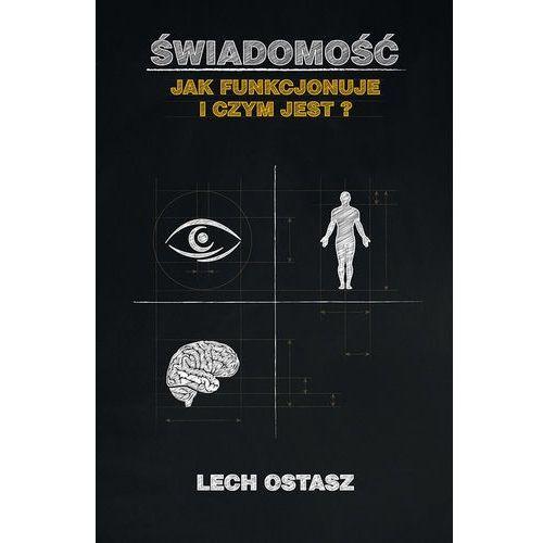 Świadomość, Ostasz Lech