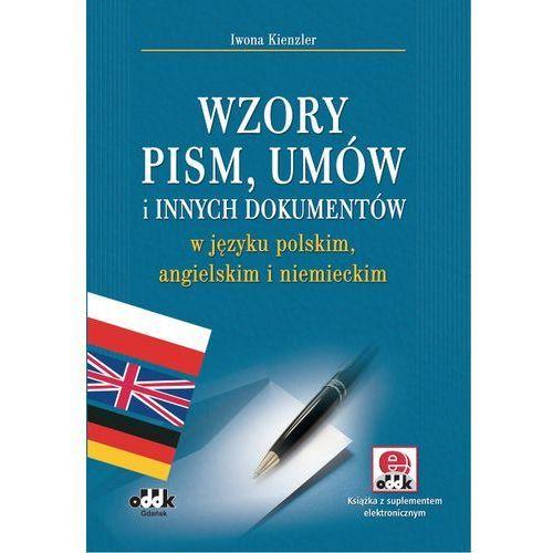 Wzory pism, umów i innych dokumentów w języku polskim, angielskim i niemieckim - Wysyłka od 3,99