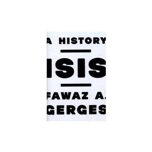Fawaz A Gerges - Isis
