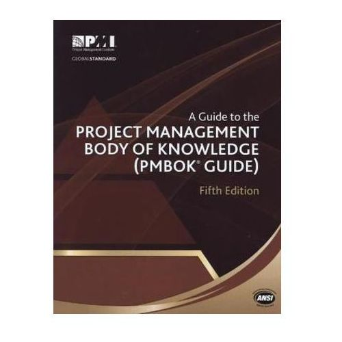 A Guide to the Project Management Body of Knowledge (Pmbok Guide) - 5th Edition, Project Management Institute