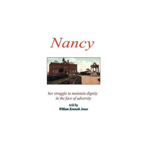 Nancy - Her Struggle to Maintain Dignity in the Face of Adversity