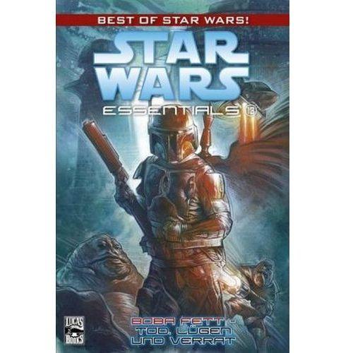 Star Wars, Essentials - Boba Fett - Tod, Lügen und Verrat (9783862013203)