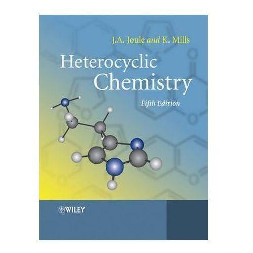 Heterocyclic Chemistry 5e, Keith Mills