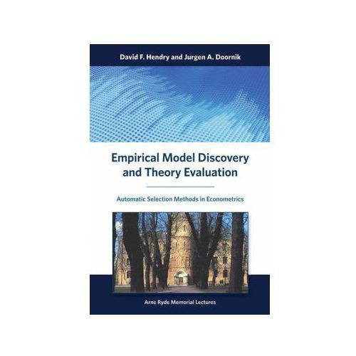 Empirical Model Discovery and Theory Evaluation (9780262028356)