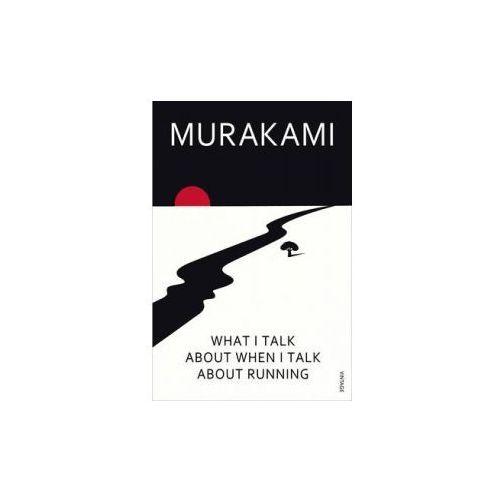 Murakami, What I Talk About When I Talk About Running, Haruki Murakami
