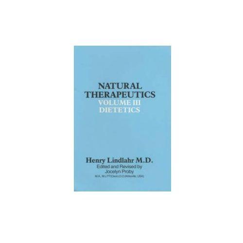 Natural Therapeutics Volume 3 (9780852071557)
