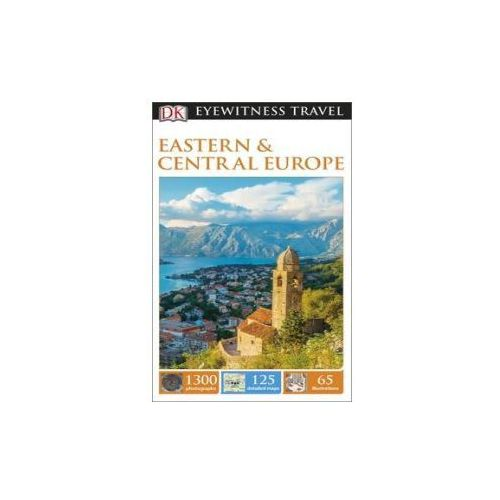 DK Eyewitness Travel Guide Eastern and Central Europe (9781409371342)