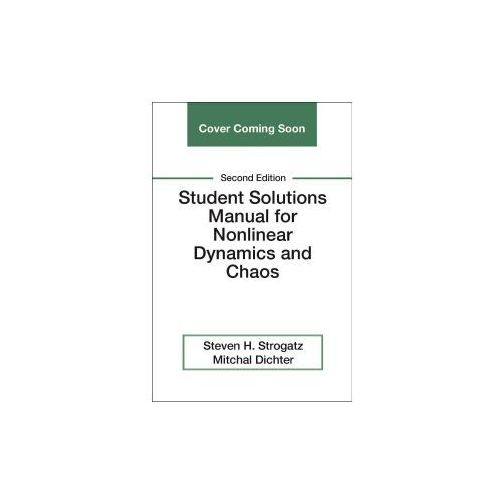 Student Solutions Manual for Nonlinear Dynamics and Chaos (9780813350547)