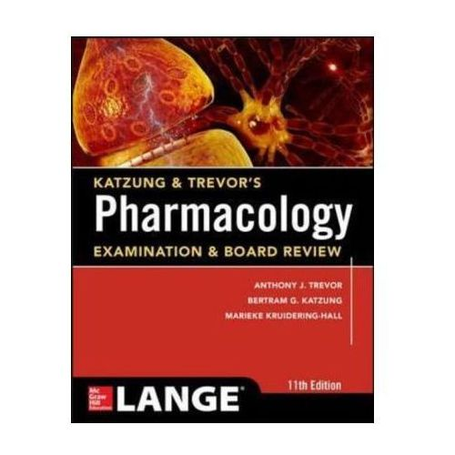 Katzung & Trevor's Pharmacology Examination and Board Review (9780071826358)