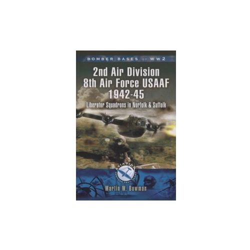 Bomber Bases of World War 2, Airfields of 2nd Air Division (