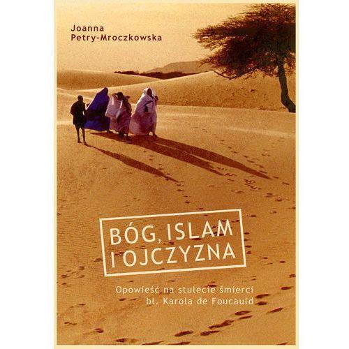 Bóg, islam i ojczyzna - Jeśli zamówisz do 14:00, wyślemy tego samego dnia. Darmowa dostawa, już od 99,99 zł., oprawa broszurowa. Tanie oferty ze sklepów i opinie.