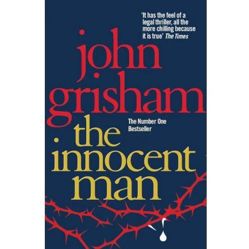 Innocent Man, Grisham John