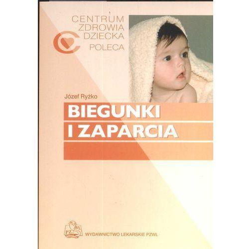 Biegunki i zaparcia. Seria Centrum Zdrowia Dziecka Poleca (opr. miękka)