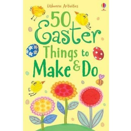 50 Easter Things to Make and Do (9781409595113)
