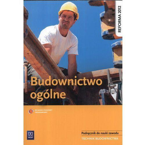 Budownictwo Ogólne Podręcznik Do Nauki Zawodu Technik Budownictwa, książka z kategorii Informatyka