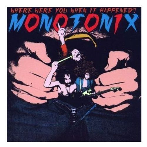 Drag city-usa Where were you when it happened? - monotonix (płyta cd) (0781484041122)