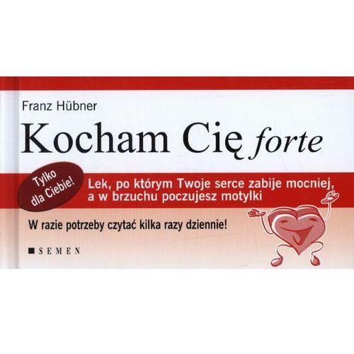 KOCHAM CIĘ FORTE WYD.2012 TW, SEMEN