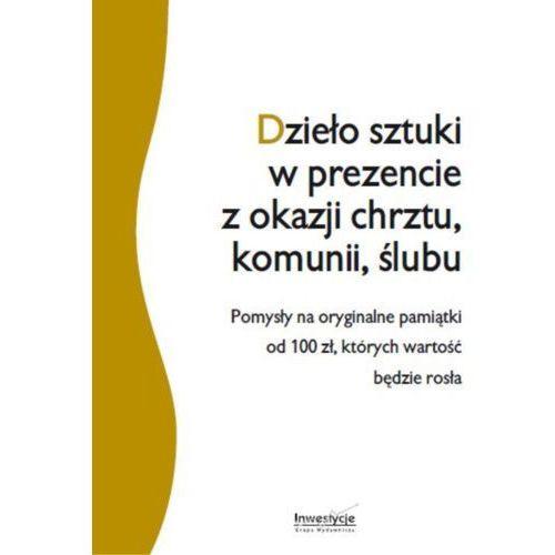 Dzieło sztuki w prezencie z okazji chrztu, komunii, ślub - Andrzej Boczkowski (13 str.)