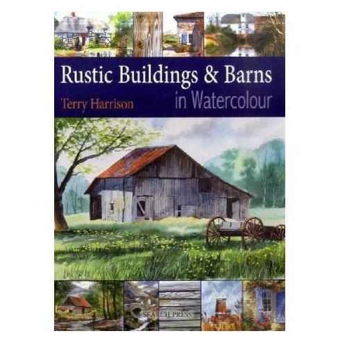Rustic Buildings And Barns In Watercolour (9781844483426)