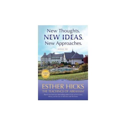New Thoughts. New Ideas. New Approaches., Hicks, Esther / Hicks, Jerry