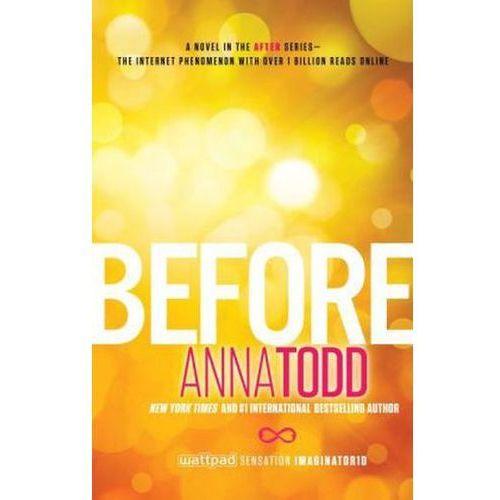 Before. Before us, Englische Ausgabe Todd, Anna (9781501130700)
