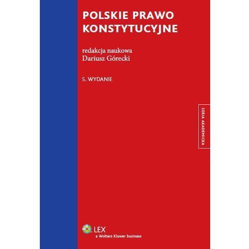 Polskie prawo konstytucyjne - Wysyłka od 3,99 - porównuj ceny z wysyłką (opr. miękka)
