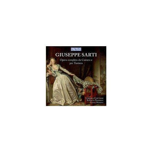 Giuseppe Sarti (1729 - 1802): Opera Completa Da Camera E Per Tastiera