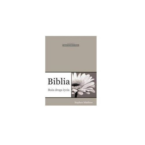 Biblia Boża droga życia - Stephen Matthew (2013)